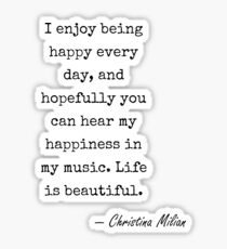 Christina Milian famous quote about music Sticker