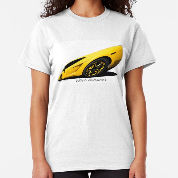 Super Car Art #15  We're Awesome  Classic T-Shirt
