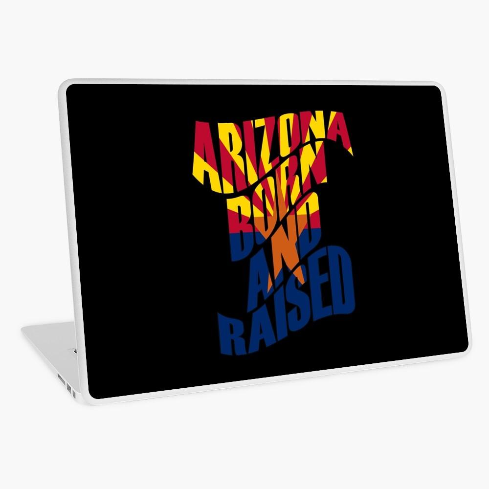 Arizona geboren und aufgewachsen Laptop Folie