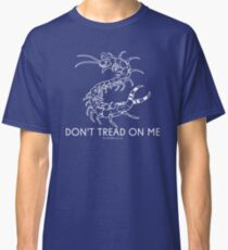 Don't Tread On Me - Centipede Nation - The Official Nimble Navigator Classic T-Shirt