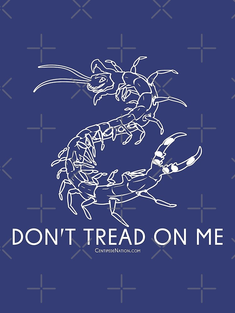 Don't Tread On Me - Centipede Nation - The Official Nimble Navigator by CentipedeNation