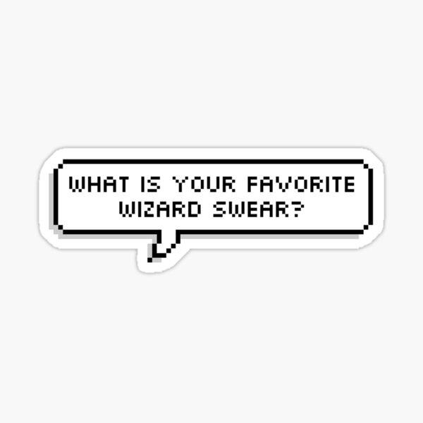 MBMBaM - Wizard Swears Sticker