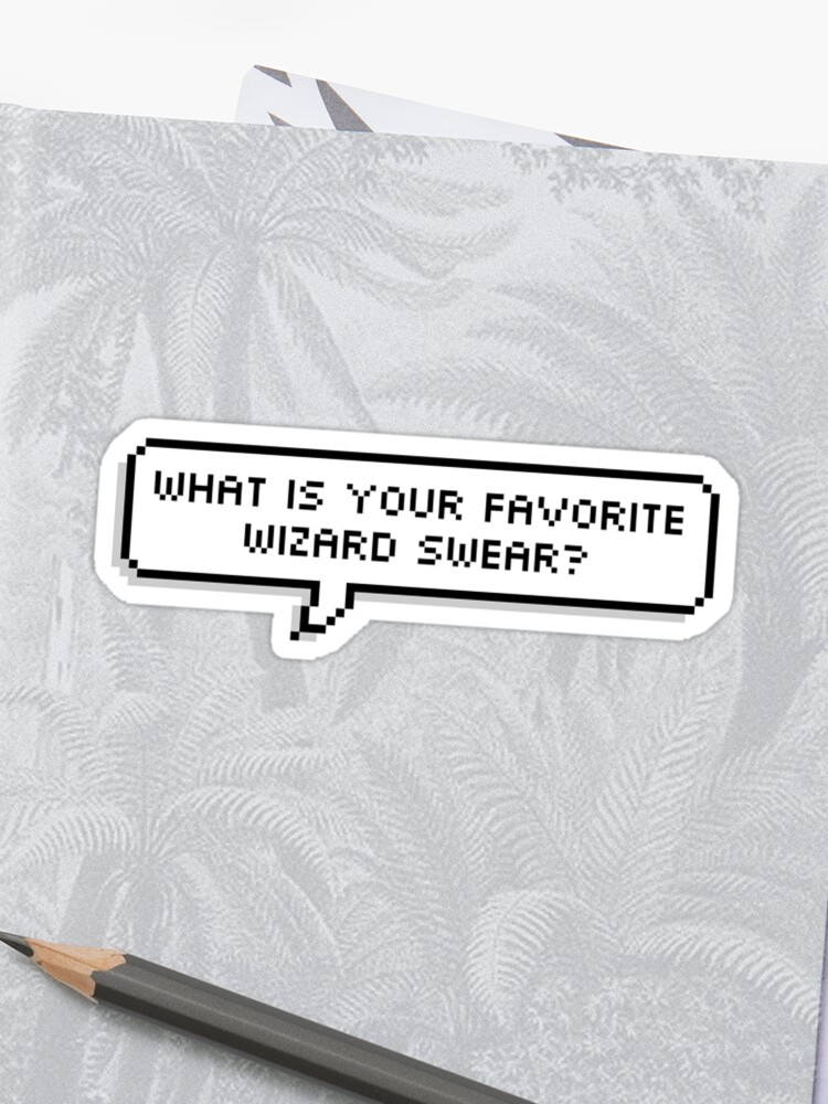 MBMBaM - Wizard Swears | Sticker
