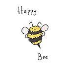 Happy Bee! by TakoraTakora