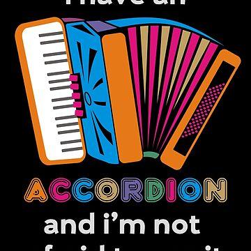 Funny Accordion by evisionarts