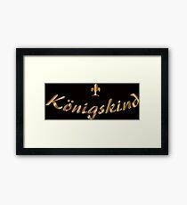 Königskind Framed Print