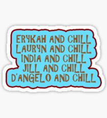 Erykah and Chill...... Sticker