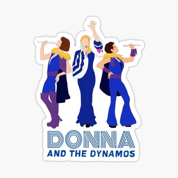 Donna y The Dynamos Mamma Mia Pegatina