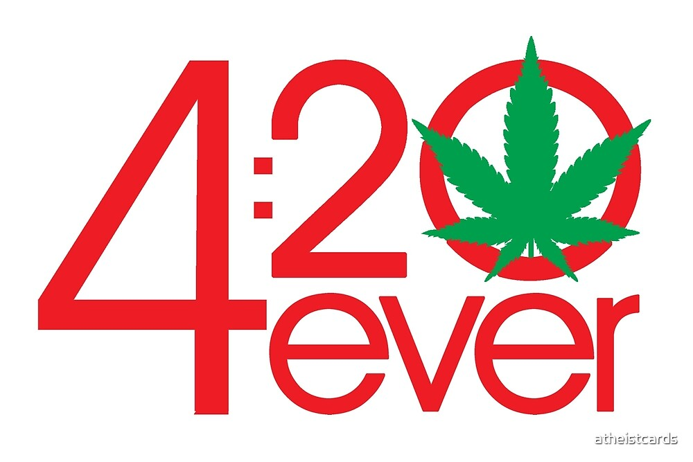 4:20 4ever (Light backgrounds) by atheistcards