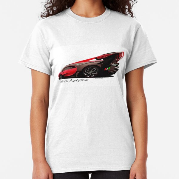 Super Car Art #14 We're Awesome  Classic T-Shirt