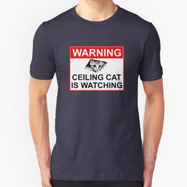 Ceiling Cat Sign Slim Fit T-Shirt