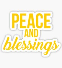 Peace and Blessings Sticker