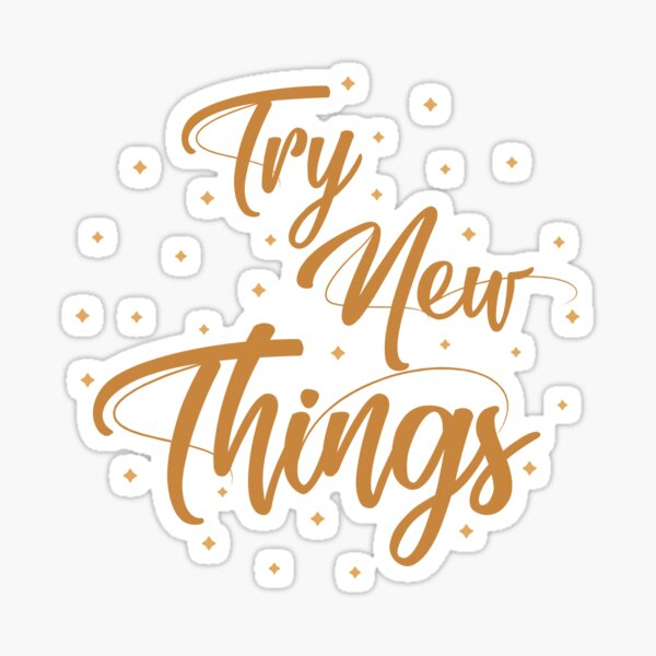 Try new things Pegatina