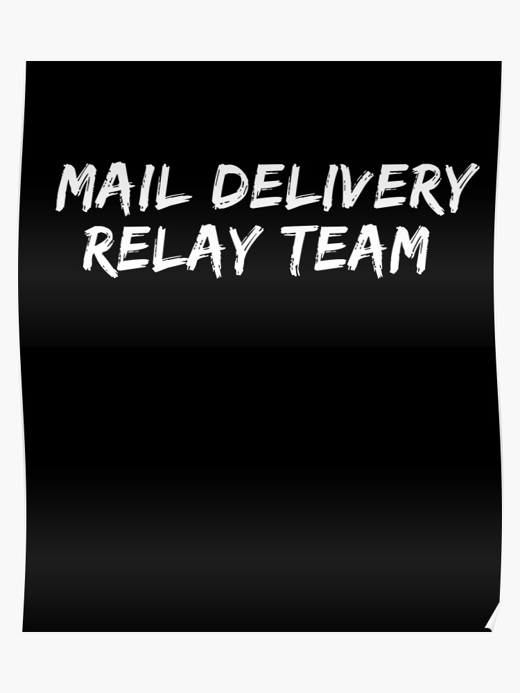 Mail Delivery Relay Team Funny Postal Service Runner T-Shirt | Poster