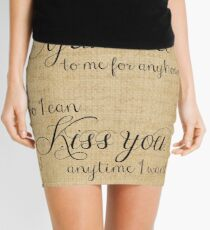 What You Wanna Be Married to Me for Anyhow? v1 Mini Skirt