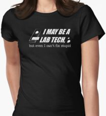 Lab Tech Medical Lab Technologist Funny Quote Women's Fitted T-Shirt