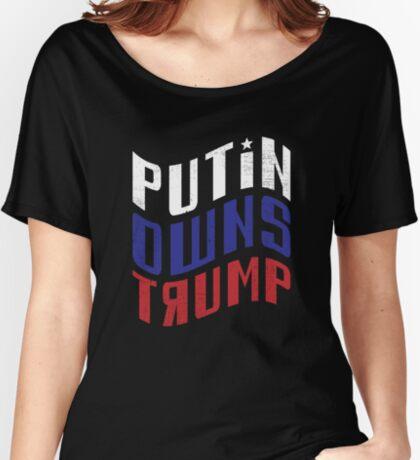 Putin Owns Trump Women's Relaxed Fit T-Shirt