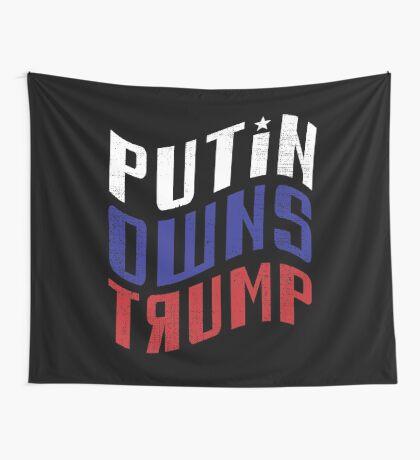 Putin Owns Trump Wall Tapestry