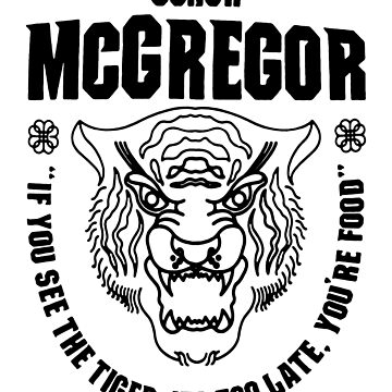 Conor McGregor - Tiger Food by MillSociety