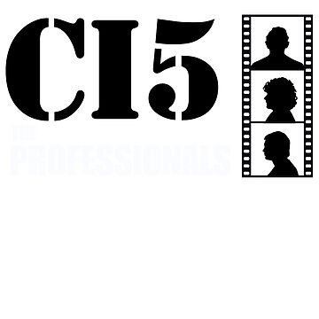 CI5 The Professionals Shirt by TV-Eye-On-Me