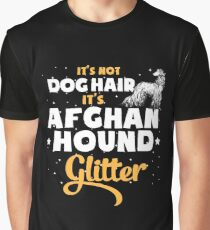 It's Not Dog Hair It's Afghan Hound Glitter T-Shirt Graphic T-Shirt