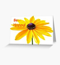 Be Happy! © Greeting Card