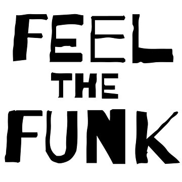 Feel The Funk Men's T-shirt, Funky Men's, Gift For Brother, by TSDesigne