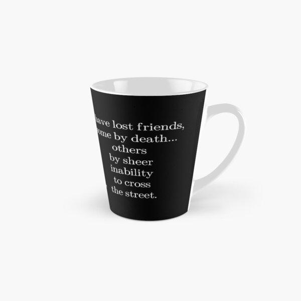 Sprinkles - I Have Lost Friends Tall Mug