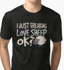 I Just Freaking Love Sheep Ok Tri-blend T-Shirt