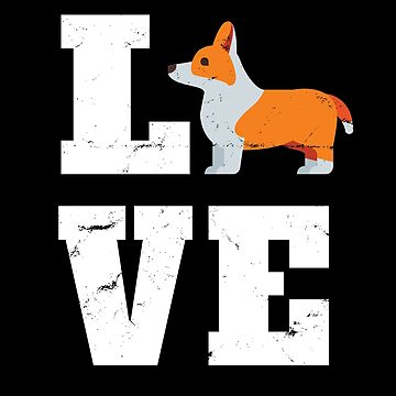 Corgi Dog Funny Design - Love Corgi by kudostees