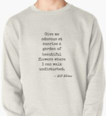 Walt Whitman famous quote about nature Pullover Sweatshirt