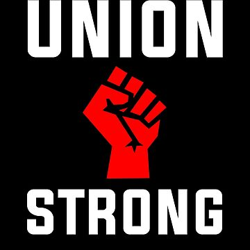 Union Strong Solidarity T Shirt by Kimcf