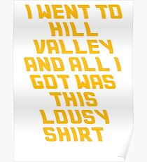 Back To The Future Lousy Shirt Poster