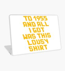 Back to the Future Lousy Shirt Laptop Skin