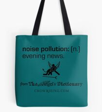 Noise Pollution Tote Bag