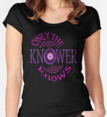 Only The KNOWER ~ Women's Fitted Scoop T-Shirt