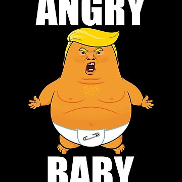 Angry Baby Funny Baby Trump Balloon Baby Trump Blimp by GiftTees