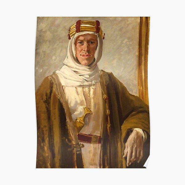 Lawrence of Arabia. Colonel T. E. Lawrence. Augustus John. 1919. Poster