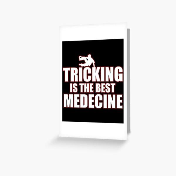 Tricking T-Shirt & Gift Idea Greeting Card