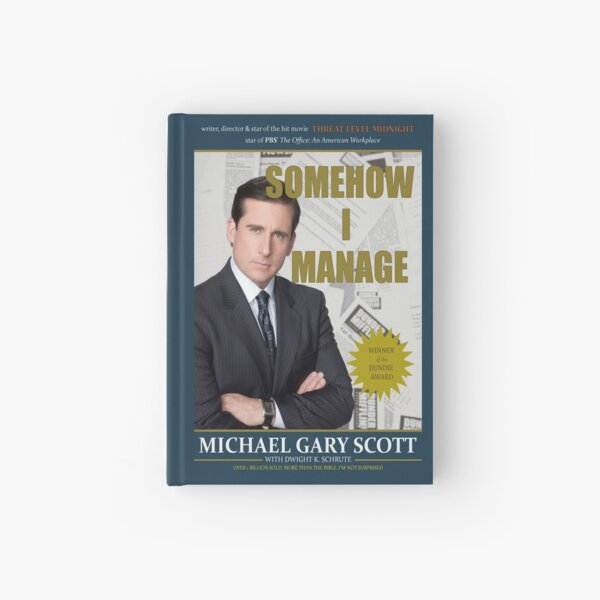 Somehow I Manage by Michael Scott Hardcover Journal