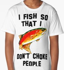 I Fish So Don't Choke People Fishing Yellowstone Cutthroat Trout Fly Rocky Mountain Father Dad Gift Best Seller Char Long T-Shirt