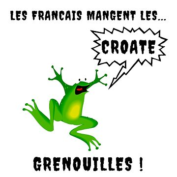 French people eat croats and frogs by Ines50