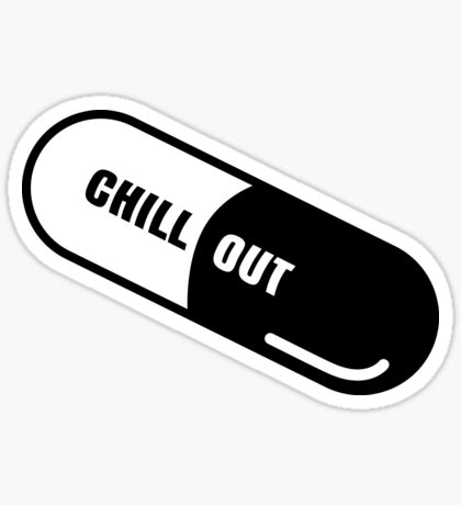 Chill Out Sticker