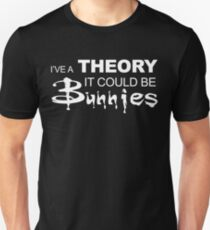 I have a Theory... Unisex T-Shirt