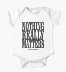 Nothing Really Matters One Piece - Short Sleeve