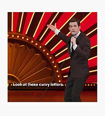 Look at These Curvy Letters Photographic Print