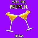 You. Me. Brunch. Now. by technoqueer