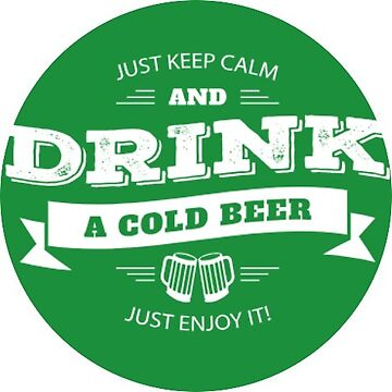 Sticker Keep Calm and Drink a Cold Beer and Enjoy It - Beer Sticker Label For Cards, Home, Bottles, Yeti, Laptop, Computer, Scrapbook, Daily Planner, Brewer, Brew Hops by TheKitch
