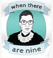 RBG When There Are Nine Poster