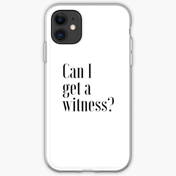 """""""Can I Get A Witness?"""" 1 PETER 3:15 iPhone Soft Case"""